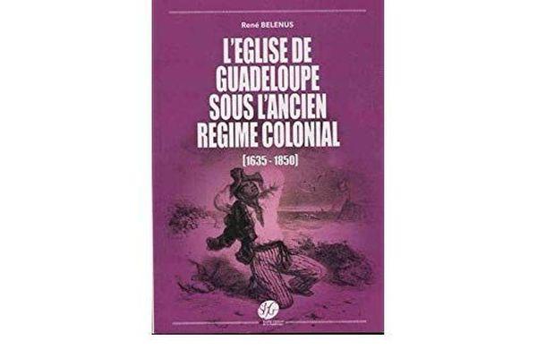 'L'église de Guadeloupe sous l'ancien régime colonial