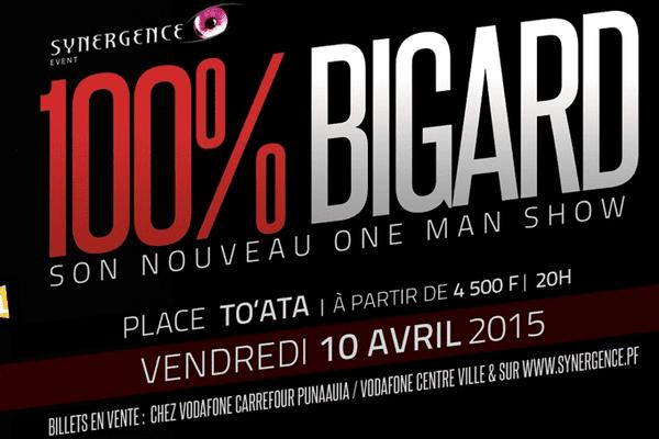 100% Bigard à Tahiti