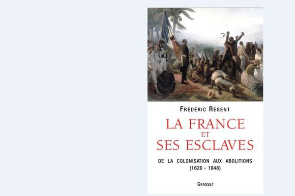 La France et ses esclaves