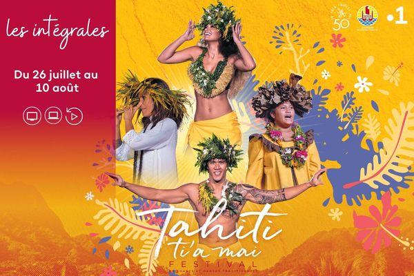 Festival Tahiti ti'a mai : les intégrales