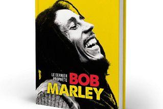 Bob Marley, le dernier prophète