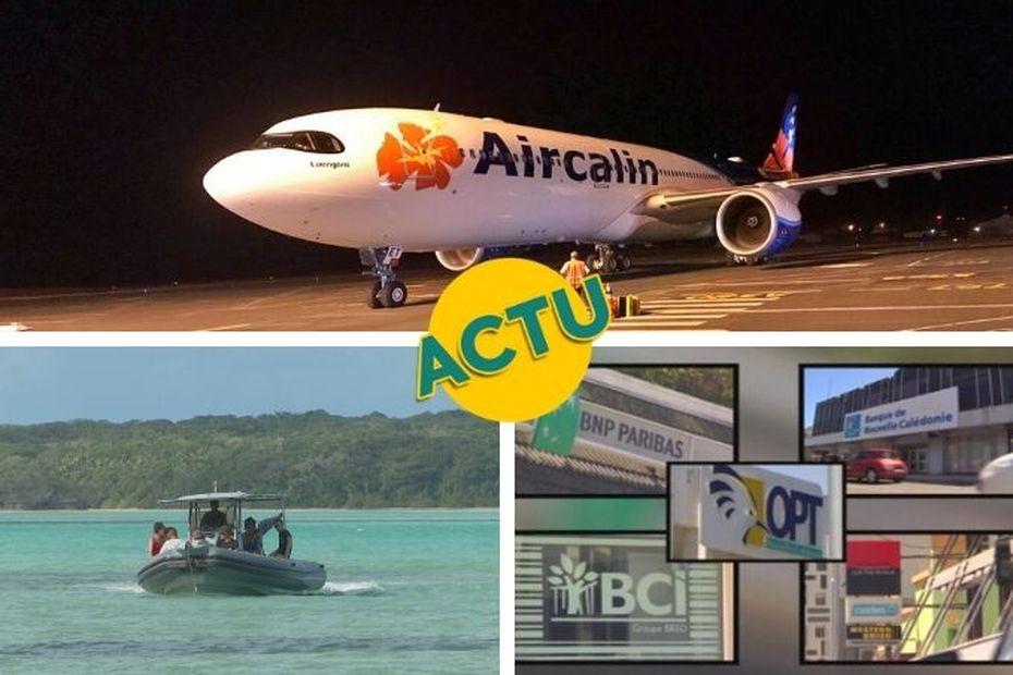 Aircalin, tourisme et banques : l'actu à la 1 du jeudi 20 février 2020 - Nouvelle-Calédonie la 1ère