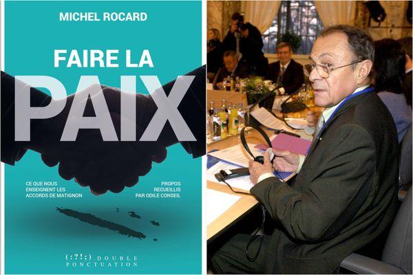 "Michel Rocard ""Faire la paix"""