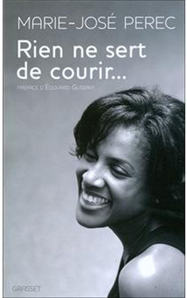 Rien ne sert de courir, livre Marie-José Pérec