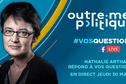 Outre-mer Politique : Nathalie Arthaud [REPLAY]