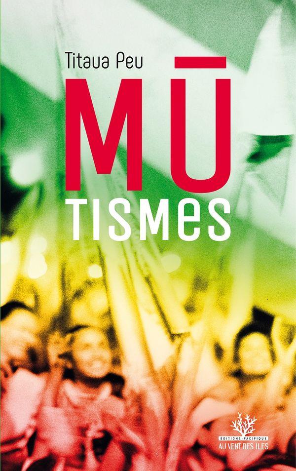 Mutismes, un roman de Titaua Peu (éd. Au vent des îles)