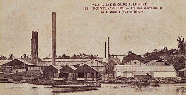 L'usine d'Arboussier Guadeloupe