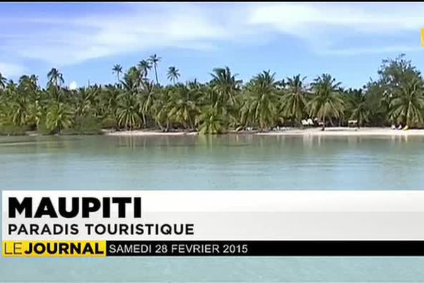 Maupiti :  Paradis touristique