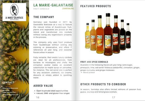 Les produits de La Marie Galantaise retenus pour le programme  Exotic tastes of France