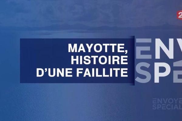 Mayotte Envoyé spécial