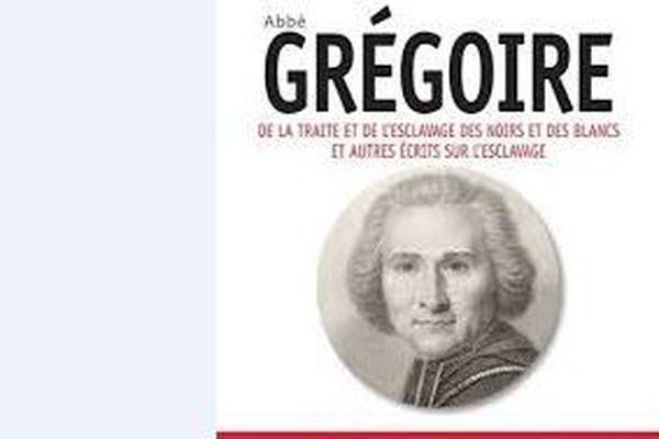 """De la traite et d el'esclavage des Noirs"""" de l'Abbé Grégoire"""