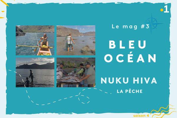 Le mag #3 : pêche à Nuku Hiva