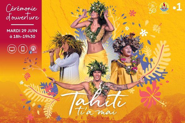 Festival Tahiti ti'a mai : vivez la cérémonie d'ouverture en live sur Facebook!
