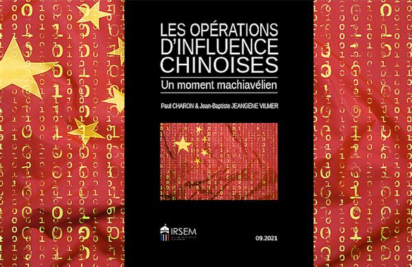 Opérations d'influence chinoises, rapport diffusé en septembre 2021 par l'Institut de recherche stratégique de l'école militaire.