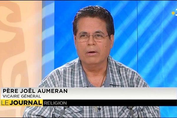 Invité du Journal : Père Joël Aumeran, Vicaire Général