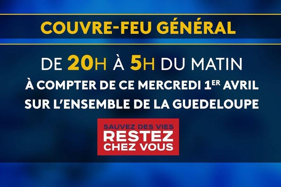 Un couvre-feu général entre 20h et 5h du matin instauré sur toute la Guadeloupe - Guadeloupe la 1ère