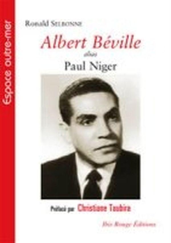 Albert Béville, alias Paul Niger, de Ronald Selbonne