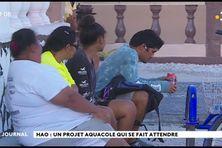 Projet aquacole de Hao : la population espère toujours