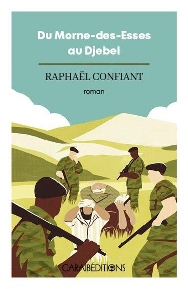 Du Morne-des-Esses au Djebel de Raphaël Confiant