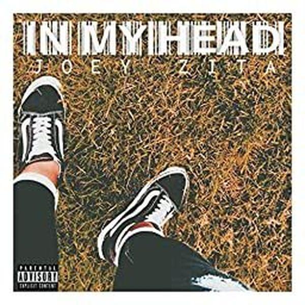 """""""IN MY HEAD"""", by Joey ZITA"""