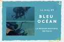 Bleu Océan, le mag #9 : la brigade nautique de Faa'a