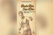 Muscles noirs, Corps Ébène, Mathieu Méranville