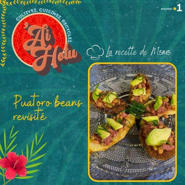 'Ai hotu #18 : Puatoro beans