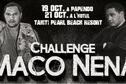 Challenge Maco Nena : le choc des titans