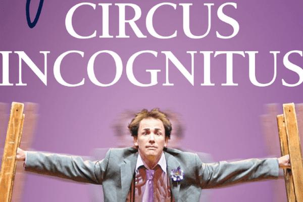 Circus Incognitus - Jamie Adkins