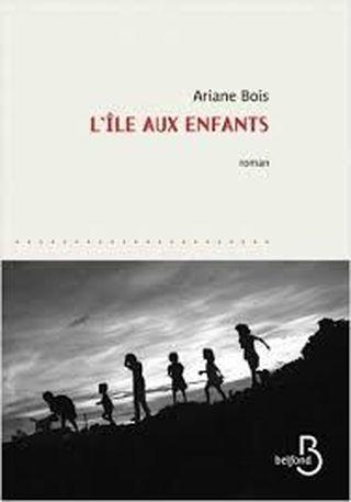 L'ïle aux enfants de Ariane Bois