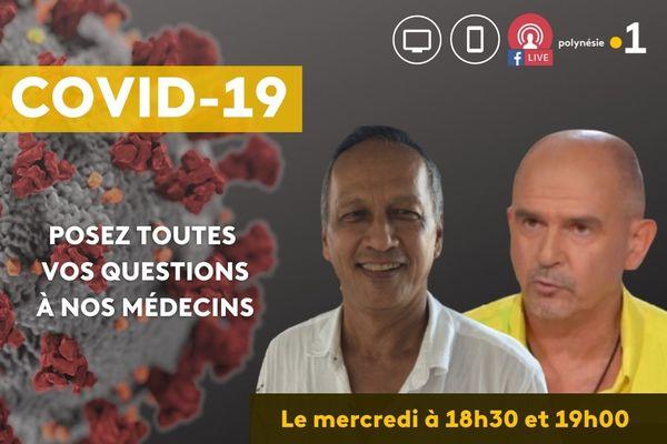 Posez vos questions en français ou en tahitien aux Dr Tetaria et Bondoux