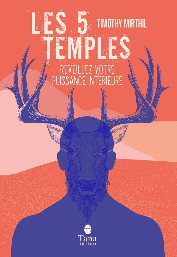 Les 5 temples de Timothy Mirthil