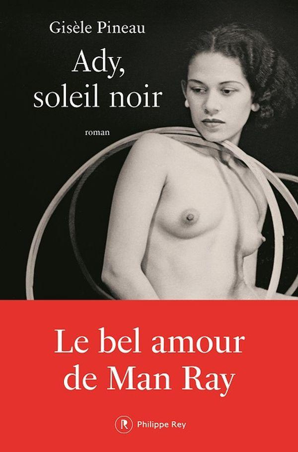 """""""Ady, soleil noir"""" de Gisele Pineau (éditions Philippe Rey)"""