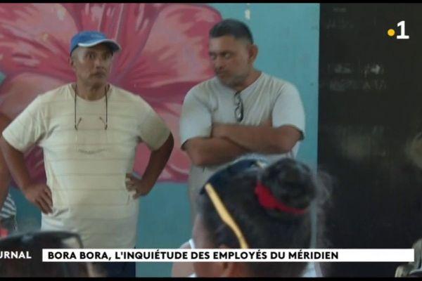 Les employés du Méridien de Bora Bora en plein désarroi
