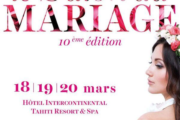 Le 10ème Salon du mariage - 18,19,20 mars 2016