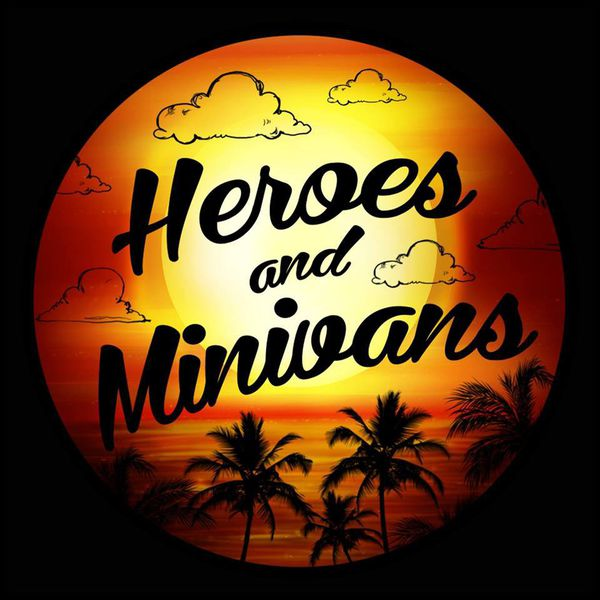 Heroes and minivans