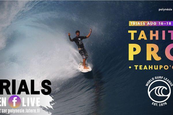 Les Trials de la Tahiti Pro 2019 en Facebook Live !