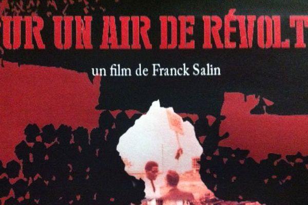 """Affiche du documentaire """"Sur un air de révolte"""""""
