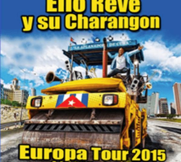 Elito Revé Europa Tour 2015