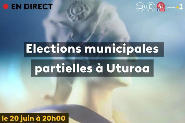 Elections municipales d'Uturoa : édition spéciale