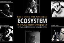 Ecosystem ou la fusion de talents musicaux