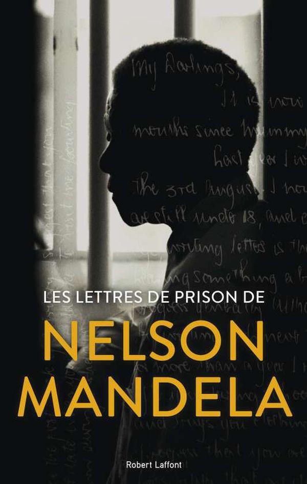 Lettres de prison Nelson Mandela
