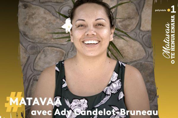 #Matavaa : Ady Candelot-Bruneau
