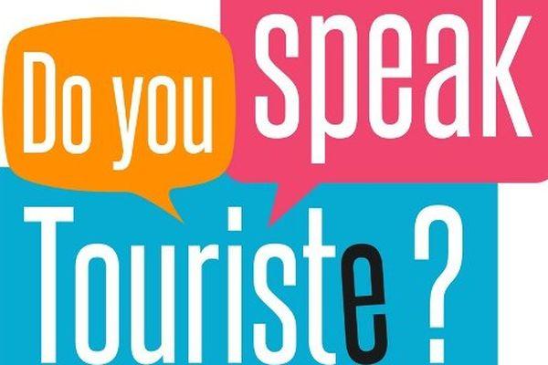Do you speak touriste