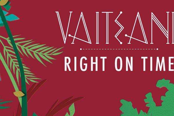 """""""Right on time"""", nouveau single de Vaiteani à écouter"""