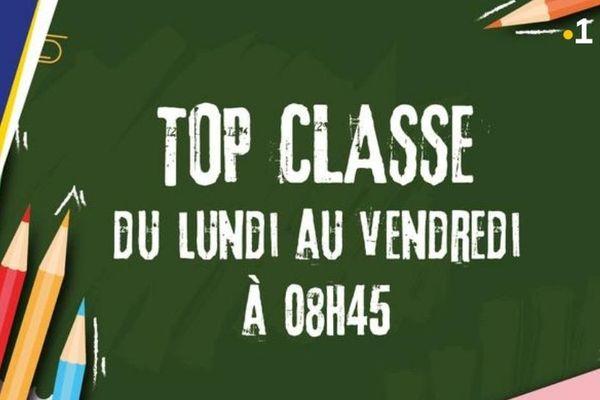 Top classe : du lundi au vendredi à 8h45