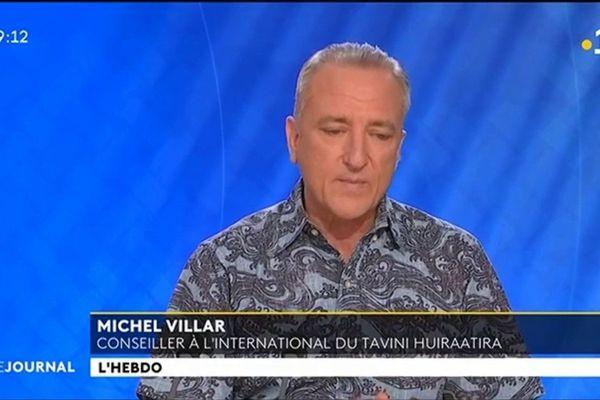 Invité de l'hebdo : Michel Villar, conseiller à l'international du Tavini Huiraatira