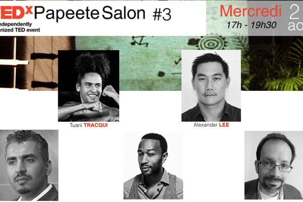 Programme TEDxPapeeteSalon #3