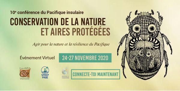 10ème Conférence du Pacifique insulaire pour la conservation de la nature et les aires protégées