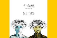 Pochette single Ta'u tama feat Vaiteani & Luc produit par Small island big Song